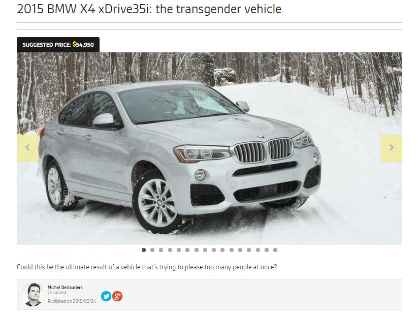 "Michel Deslauriers' review of the BMW X4, which calls the vehicle ""transgender"""